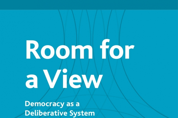 Room for a View: Democracy as a Deliberative System